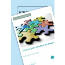 CRITÉRIOS P/ ESCOLHA PROFISSIONAL - COLEÇÃO