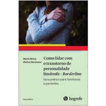 COMO LIDAR COM O TRANSTORNO DE PERSONALIDADE LIMÍTROFE - BORDERLINE